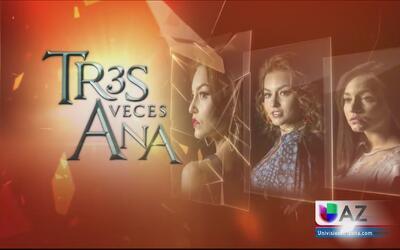 Las caras de Angelique Boyer en 'Tres Veces Ana'