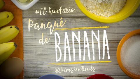 Panqué de banana #ElRecetario (video)