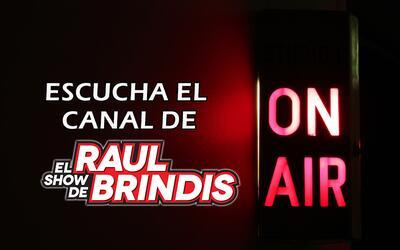 El Canal de El Show de Raul Brindis