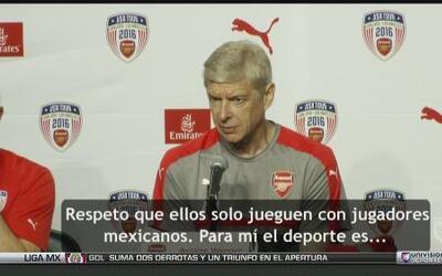 "Arsene Wenger: ""Respeto que Chivas solo jueguen con jugadores mexicanos"""