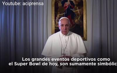 Papa Francisco mandó mensaje a los espectadores del Super Bowl LI