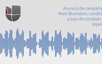 Anuncio de campaña de Mark Blumstein, candidato a juez de condado (en es...