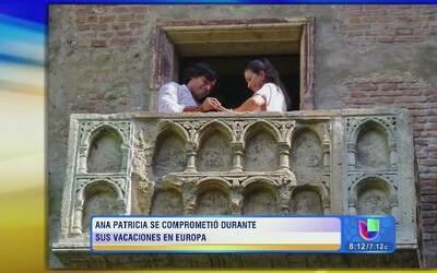 ¡Ana Patricia recibió anillo de compromiso en Europa!