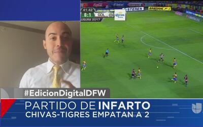 Chivas y Tigres juegan un partido lleno de adrenalina