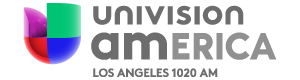 Univision America 1020 Los Angeles, California