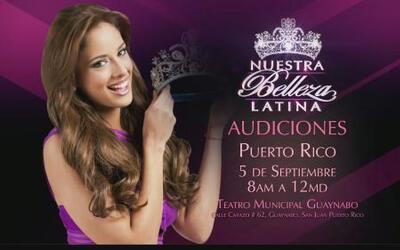 Regresan las audiciones de Nuestra Belleza Latina a Puerto Rico