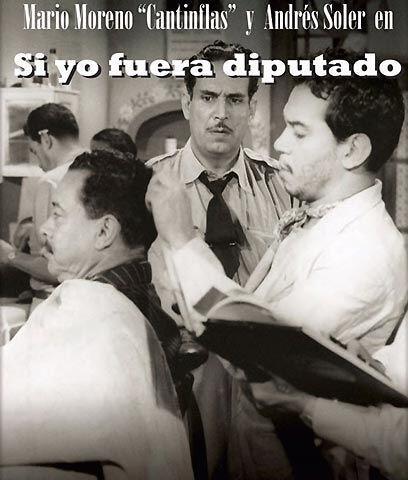 Si Yo fuera diputado... (1951) . Cantinflas, peluquero. En esta cinta, C...