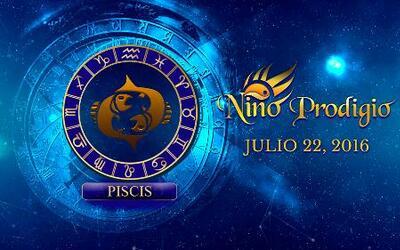 Niño Prodigio – Piscis 22 de Julio, 2016