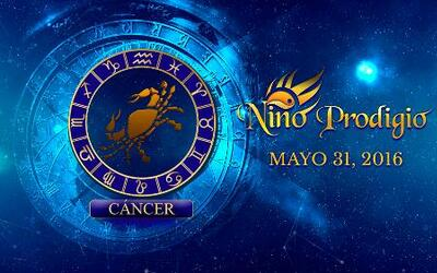 Niño Prodigio - Cáncer 31 de mayo, 2016