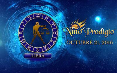 Niño Prodigio – Libra 21 de Octubre, 2016