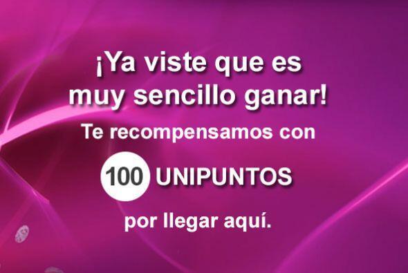 ¡Ya viste que es muy sencillo ganar! Te recompensamos con 100 UniPuntos...