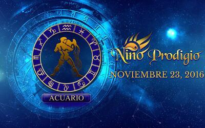 Niño Prodigio – Acuario 23 de Noviembre, 2016
