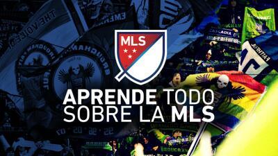 Aprende todo sobre la MLS