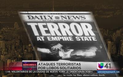 El terrorismo en Nueva York a través de la historia