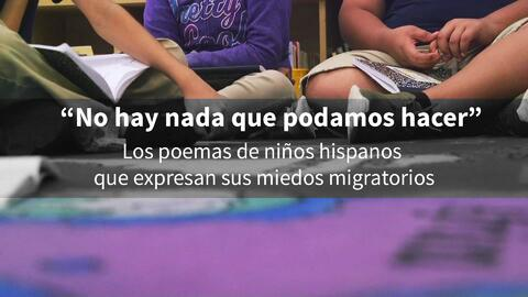 """""""No hay nada que podamos hacer"""": los poemas de niños hispanos que expres..."""