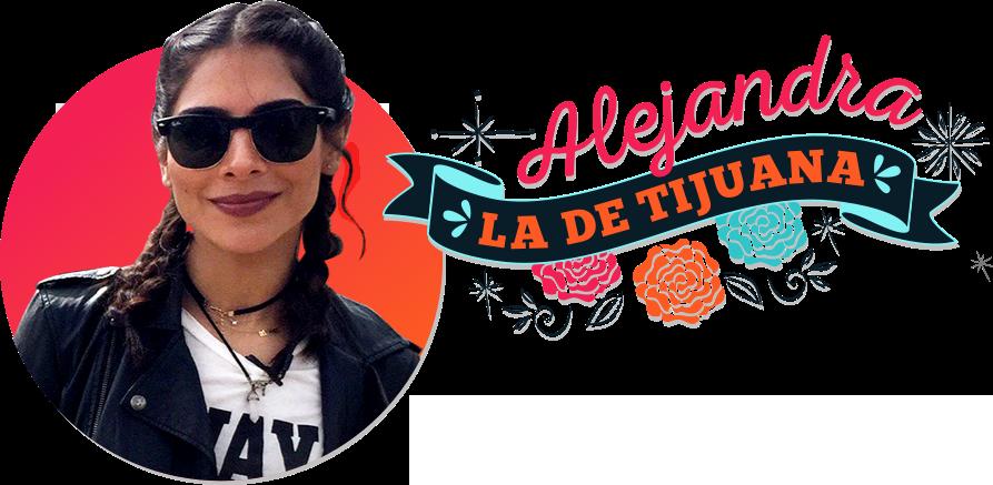 Alejandra la de Tijuana