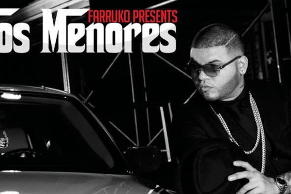 Y también como Lo Toco Todo por su disco 'Farruko presents Los Menores'.