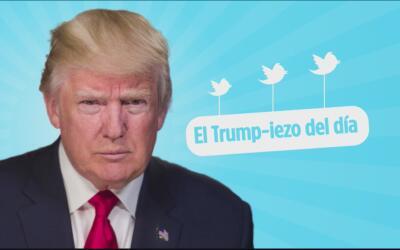 El Trump-iezo del día: El presidente Trump y sus restricciones a la prensa