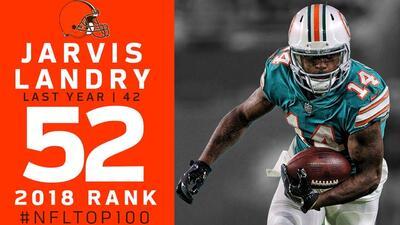 #52 Jarvis Landry (WR, Browns) | Top 100 Jugadores NFL 2018