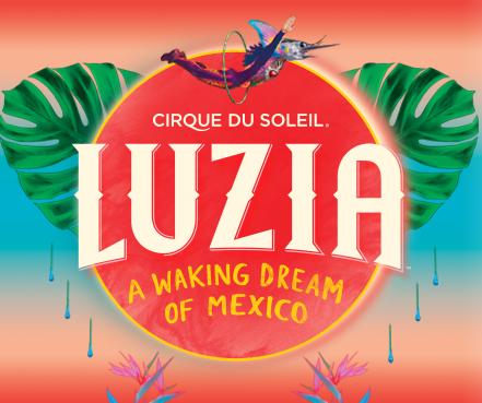 Luzia, Cirque Du Soleil está inspirado en México