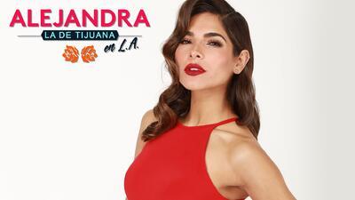 Capítulo 4 Alejandra la de Tijuana en L.A.: Ale está lista para su prime...