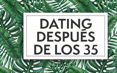 ¿Cómo es el dating después de los 35? Tres mujeres nos lo explican