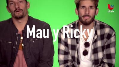 Mau y Ricky demuestran lo mucho que tienen en común
