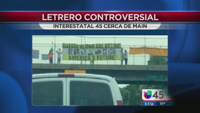 Pancarta antiinmigrante causa indignación