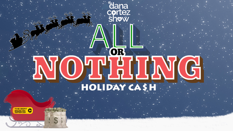 Dana's Win All or Nothing Holiday Cash