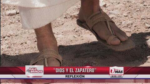 Reflexión: Dios y el zapatero