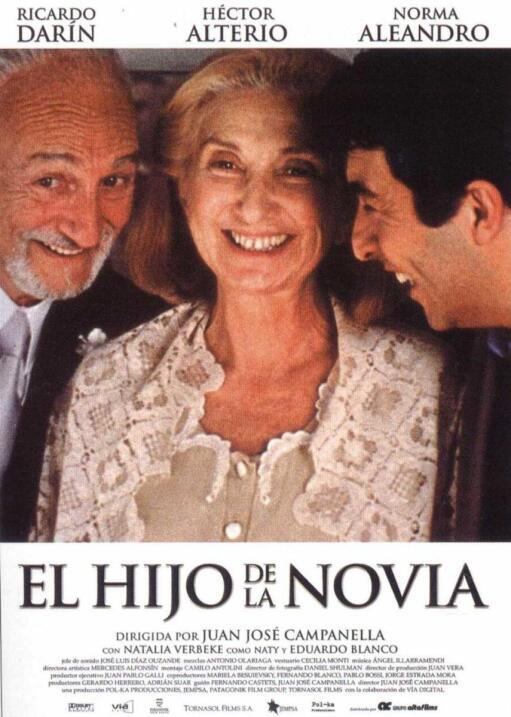 El Hijo de la Novia2001, ArgentinaDirector: Juan José CampanellaReparto:...