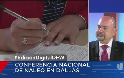 Conferencia Nacional de NALEO en Dallas analizará los efectos de la SB4