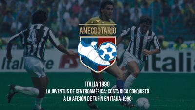 El Anecdotario | La Juventus de Centroamérica: Costa Rica en Italia 1990
