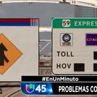 En Un Minuto Houston: Usuarios del sistema EZ Tag pudieron haber recibido cobros extras