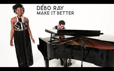 Débo Ray: 'Make It Better' (White Sessions)