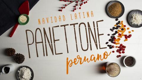 """Panettone peruano - El Recetario """"Navidad Latina"""" #ComoEnCasa"""