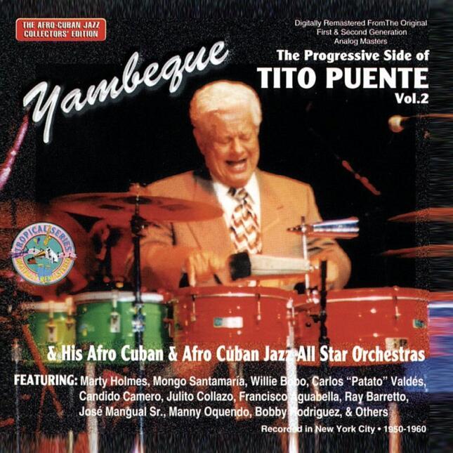 Yambeque: The Progressive Side Of Tito Puente, Vol.2 (Remastered)