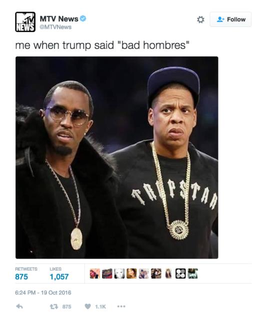 """""""Yo cuando Trump ha dicho bad hombres""""."""