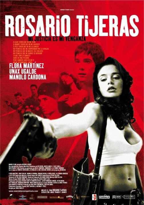 Rosario Tijeras(2005), ColombiaDirector: Emilio MailléReparto: Flora Mar...